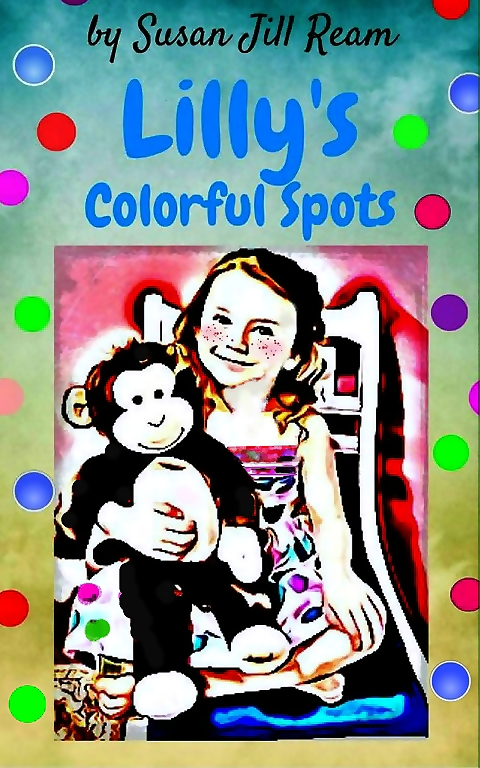 A Fun Children's Book; Lilly's Colorful Spots